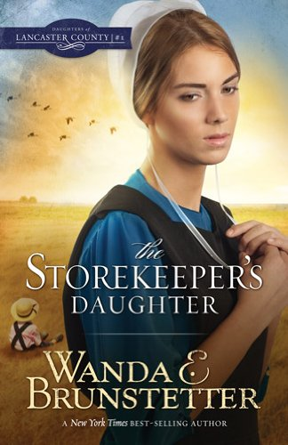 9781616268596: The Storekeeper's Daughter (DAUGHTERS OF LANCASTER COUNTY)