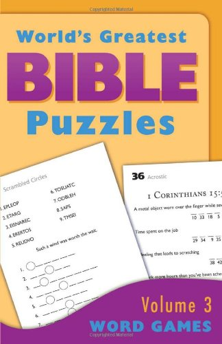 THE WORLD'S GREATEST BIBLE PUZZLES--VOLUME 3 (WORD GAMES): Compiled by Barbour Staff