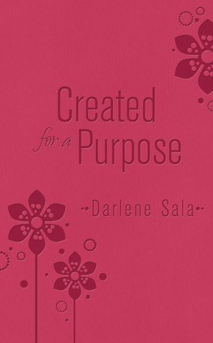 9781616269753: CREATED FOR A PURPOSE DICARTA (Inspirational Library)