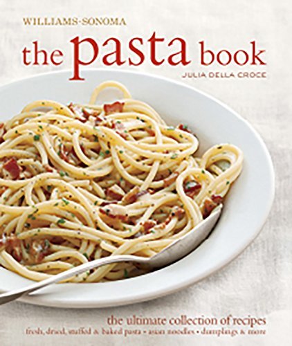 9781616280161: The Pasta Book (Williams-Sonoma)