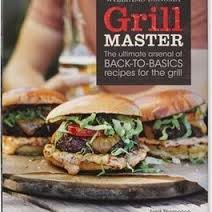 9781616280581: Williams Sonoma Grill Master The Ultimate Arsenal of Back to Basics Recipes for the Grill