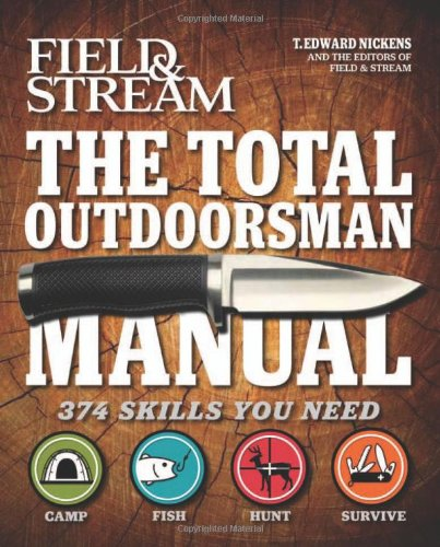 9781616280611: The Total Outdoorsman Manual (Field & Stream)