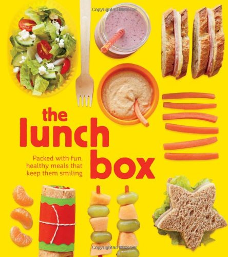 9781616281229: The Lunch Box: Packed with Fun, Healthy Meals that Keep them Smiling