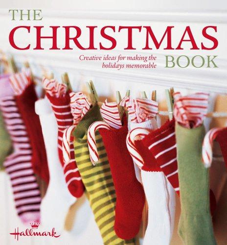 9781616281496: The Christmas Book (Hallmark): Creative Ideas for Making the Holidays Memorable