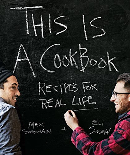 This Is A Cookbook - Recipes For Real Life