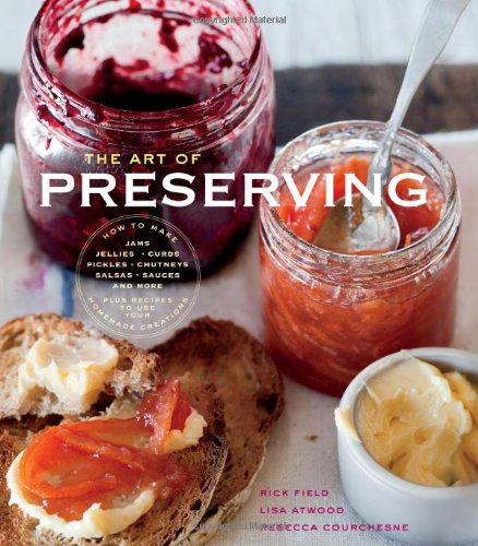 9781616283834: The Art of Preserving