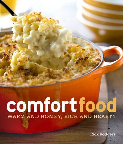 9781616283858: Comfort Food: Warm and Homey, Rich and Hearty
