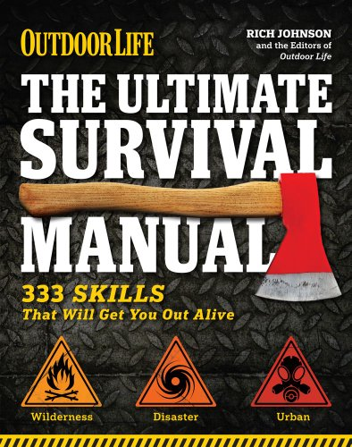 9781616284312: The Ultimate Survival Manual (Outdoor Life): 333 Skills that Will Get You Out Alive