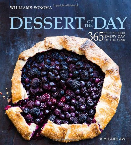 9781616284343: Dessert of the Day (Williams-Sonoma): 365 recipes for every day of the year