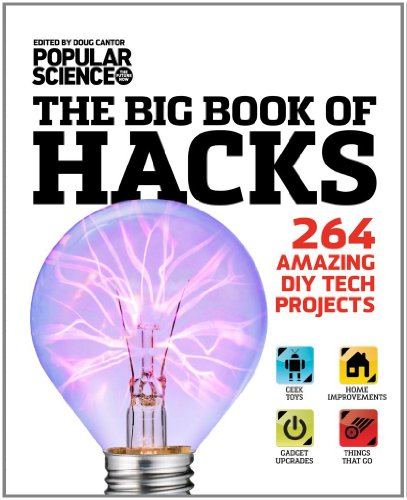 9781616284503: The Big Book of Hacks: 264 Amazing DIY Tech Projects