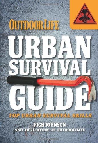 Urban Survival Guide (Outdoor Life): Outdoor Life Magazine, Editors of