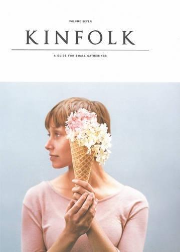 9781616285906: Kinfolk Volume 7