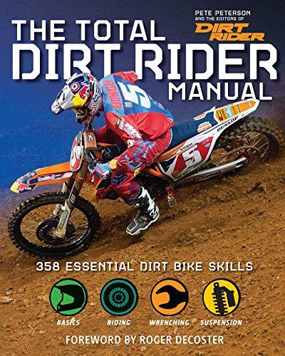 9781616287276: The Total Dirt Rider Manual (Dirt Rider): 358 Essential Dirt Bike Skills