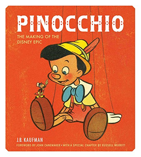9781616288099: Pinocchio: The Making of the Disney Epic