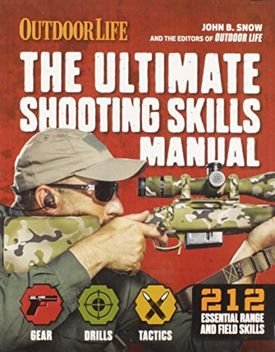9781616288327: The Ultimate Shooting Skills Manual: 212 Essential Range and Field Skills (Outdoor Life)
