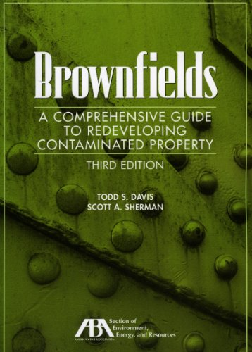 9781616320003: Brownfields: A Comprehensive Guide to Redeveloping Contaminated Property