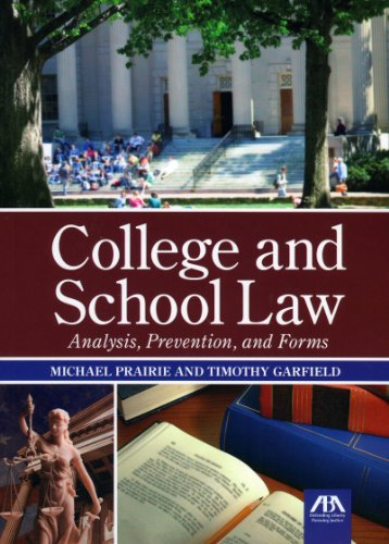 9781616320089: College and School Law: Analysis, Prevention, and Forms