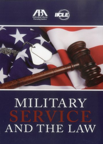 Military Service and the Law: The IICLE