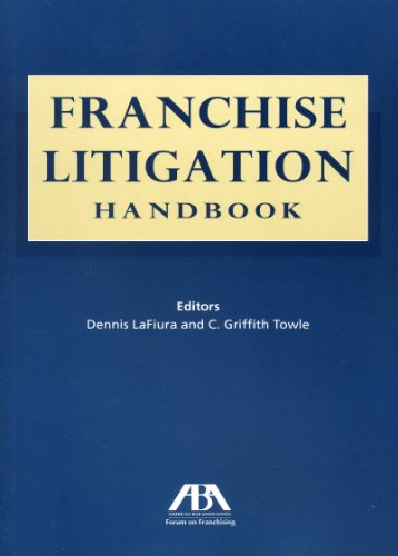 9781616320287: Franchise Litigation Handbook