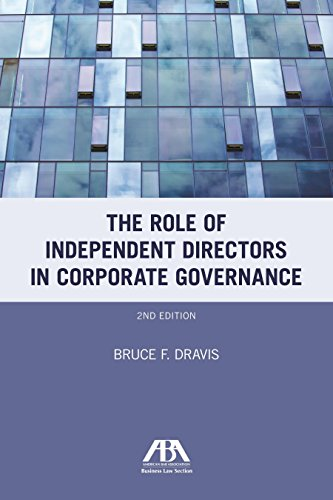 9781616320539: The Role of Independent Directors in Corporate Governance: An Update of The Role of Independent Directors after Sarbanes-Oxley