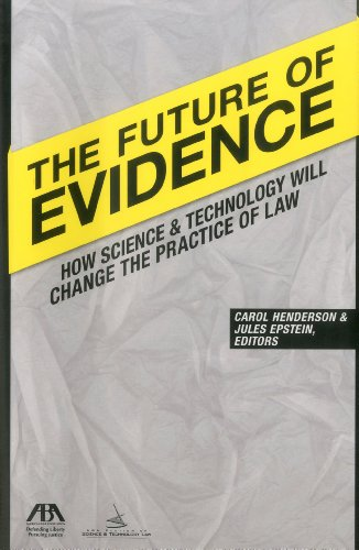 9781616328252: The Future of Evidence: How Science & Technology Will Change the Practice of Law