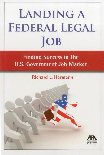 9781616328351: Landing a Federal Legal Job: Finding Success in the U.S. Government Job Market