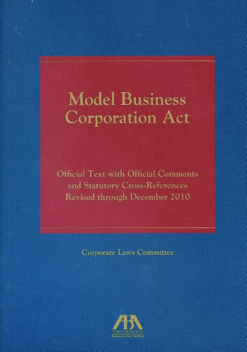 9781616329303: Model Business Corporation Act: Official Text with Official Comments and Statutory Cross-References Revised through December2010
