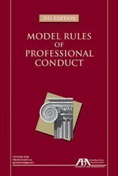 Model Rules of Professonal Conduct 2011 Edition