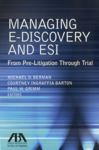 9781616329730: Managing E-Discovery and ESI: From Pre-Litigation to Trial