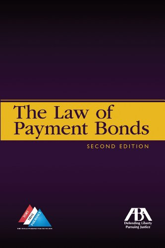 The Law of Payment Bonds: John E. Sebastian