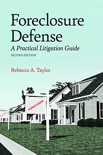 9781616329938: Foreclosure Defense: A Practical Litigation Guide