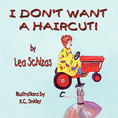 9781616330897: I Don't Want a Haircut