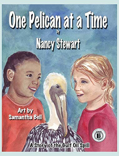9781616331382: One Pelican at a Time: A Story of the Gulf Oil Spill