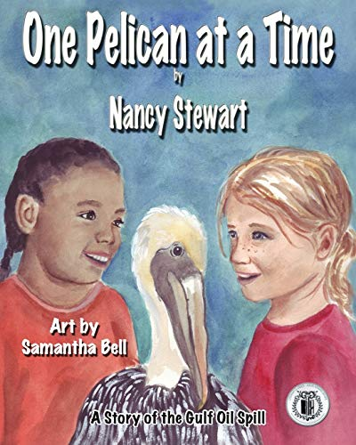 9781616331399: One Pelican at a Time: A Story of the Gulf Oil Spill