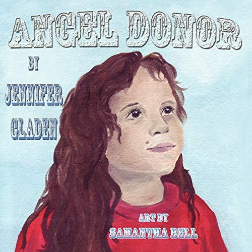Angel Donor: Jennifer Gladen