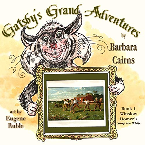 9781616333508: Gatsby's Grand Adventures: Book 1 Winslow Homer's Snap the Whip