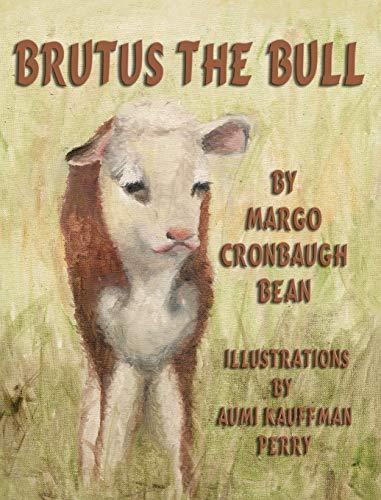 9781616333737: Brutus the Bull