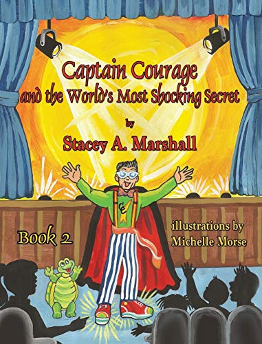 9781616334314: Captain Courage and the World's Most Shocking Secret Book 2