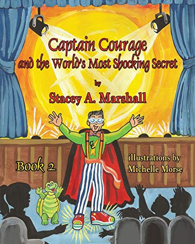 9781616334321: Captain Courage and the World's Most Shocking Secret Book 2