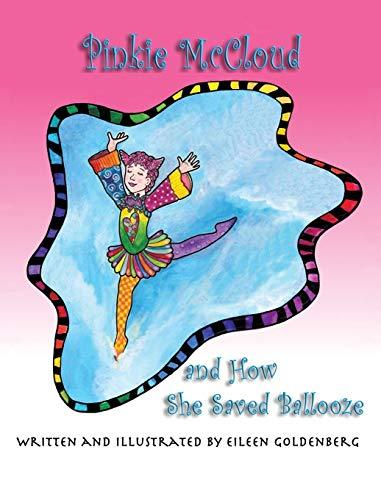 9781616336332: Pinkie McCloud and How She Saved Ballooze