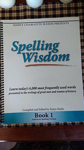 9781616340261: Spelling Wisdom