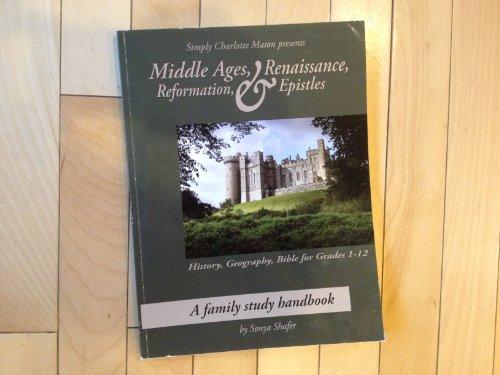 9781616340841: Middle Ages, Renaissance, Reformation & Epistles (Simply Charlotte Mason)