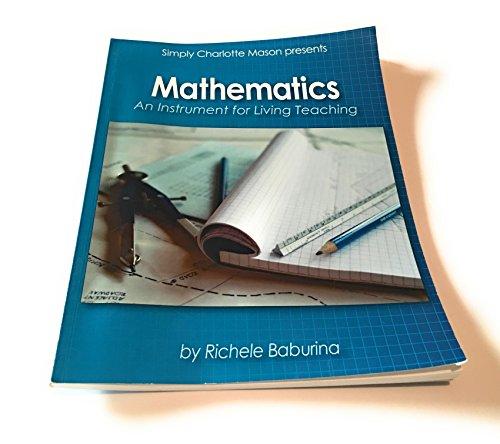 9781616342012: Mathematics An Instrument for Living Teaching