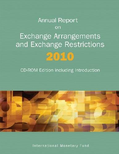 9781616350116: Annual Report on Exchange Arrangements and Exchange Restrictions 2010