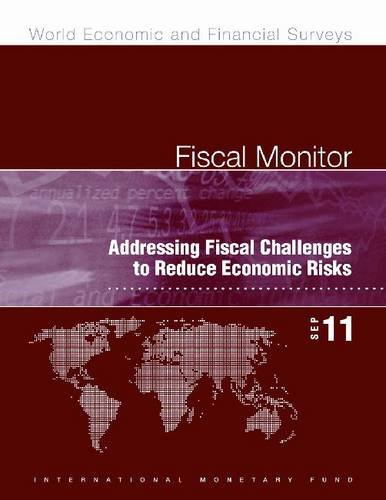 Fiscal Monitor, September 2011: Addressing Fiscal Challenges to Reduce Economic Risks: ...