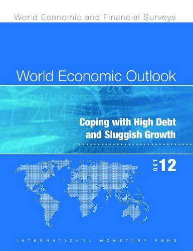 9781616353896: World Economic Outlook, October 2012: Coping with High Debt and Sluggish Growth (World Economic and Financial Surveys)