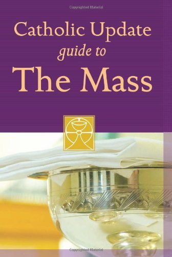 9781616360047: Catholic Update Guide to the Mass (Catholic Update Guides)