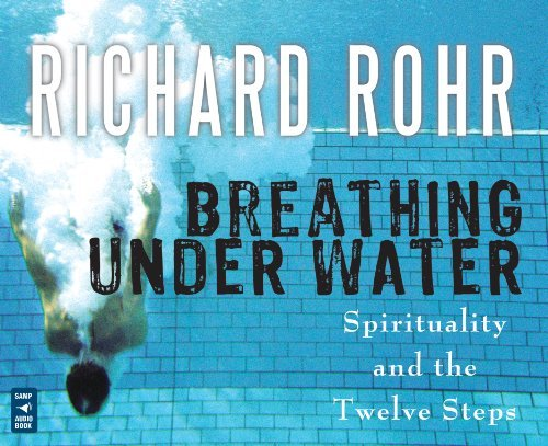 9781616361211: Breathing Under Water: Spirituality and the Twelve Steps