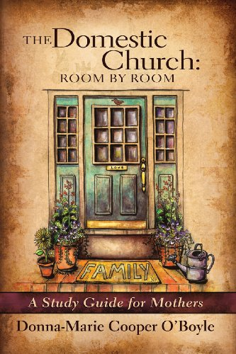 9781616361334: The Domestic Church: Room by Room: A Study Guide for Mothers