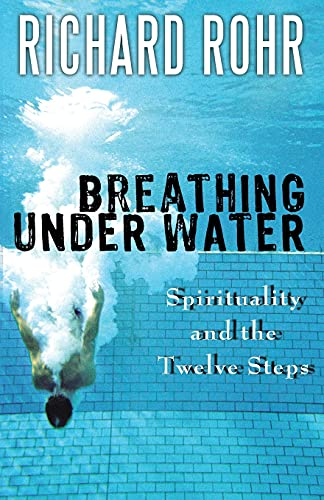 9781616361570: Breathing Under Water: Spirituality and the Twelve Steps